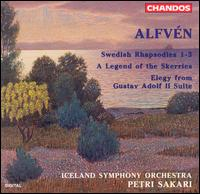 Alfvén: Swedish Rhapsodies; A Legend of the Skerries - Iceland Symphony Orchestra; Petri Sakari (conductor)