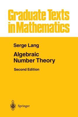Algebraic Number Theory - Lang, Serge