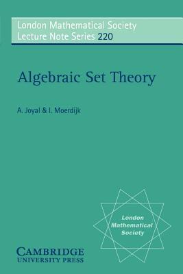 Algebraic Set Theory - Moerdijk, Izak