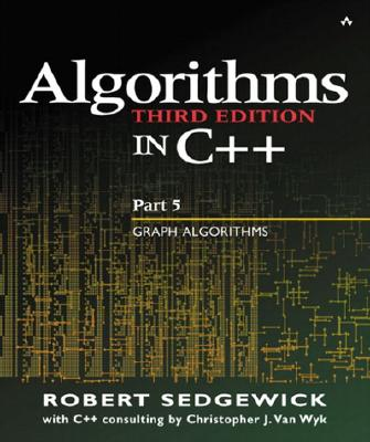 Algorithms in C++ Part 5: Graph Algorithms - Sedgewick, Robert