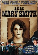 Alias Mary Smith