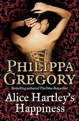 Alice Hartley`s Happiness - Gregory, Philippa
