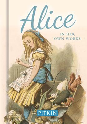 Alice In Her Own Words - Bullen, Annie