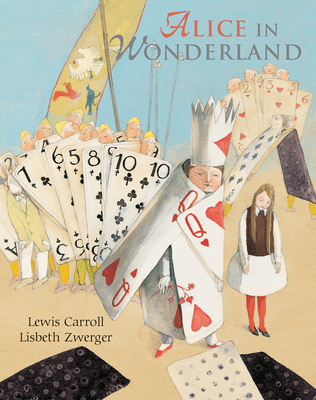 Alice in Wonderland - Carroll, Lewis, and Zwerger, Lisbeth