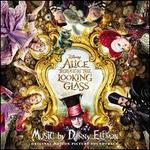 Alice Through the Looking Glass [Original Motion Picture Soundtrack]