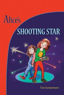 Alice's Shooting Star - Kennemore, Tim