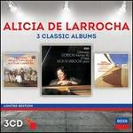 Alicia de Larrocha: 3 Classic Albums