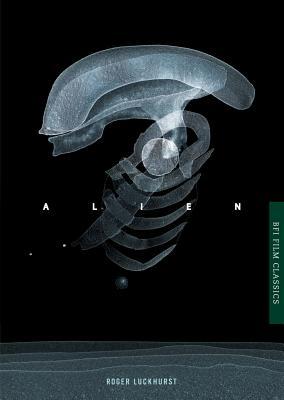 Alien - Luckhurst, Roger