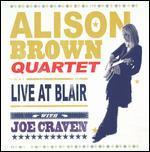 Alison Brown Quartet with Joe Craven: Live at Blair