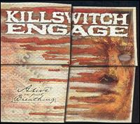 Alive or Just Breathing [Bonus Disc] - Killswitch Engage