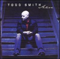Alive - Todd Smith