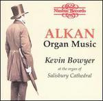 Alkan: Organ Music