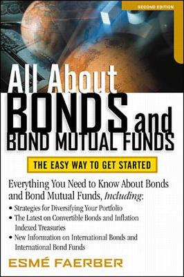 All about Bonds and Bond Mutual Funds - Faerber, Esme