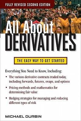 All About Derivatives Second Edition - Durbin, Michael