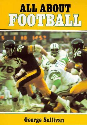 All about Football - Sullivan, George E Sullivan
