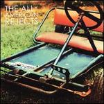 All-American Rejects [Bonus Track] - The All-American Rejects