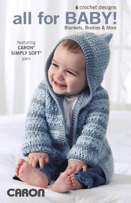 All for Baby!: Blankets, Booties & More - Leisure Arts (Creator)