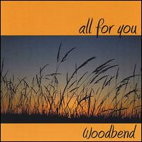 All for You - Woodbend