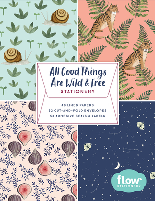 All Good Things Are Wild and Free Stationery - Smit, Irene, and Van Der Hulst, Astrid, and Editors of Flow Magazine