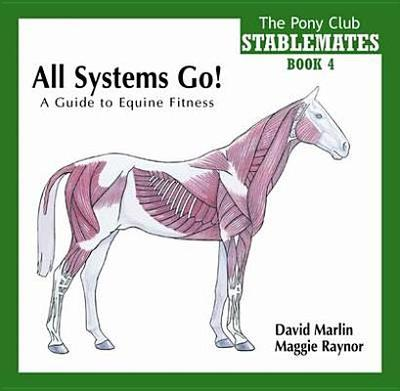 All Horse Systems Go! - Raynor, Maggie