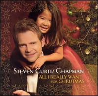 All I Really Want for Christmas - Steven Curtis Chapman
