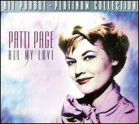 All My Love [Dynamic] - Patti Page