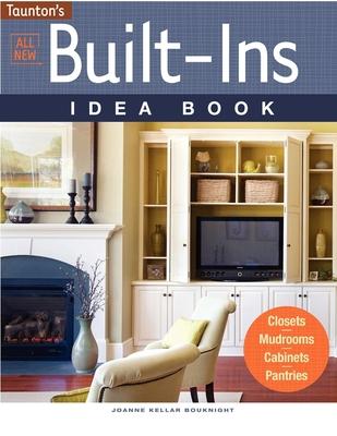 All New Built-Ins Idea Book - Bouknight, Joanne Kellar