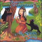 All Spirits Sing