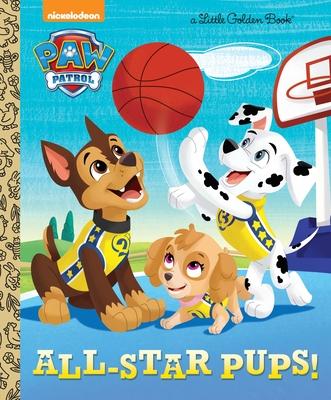 All-Star Pups! (Paw Patrol) - Tillworth, Mary