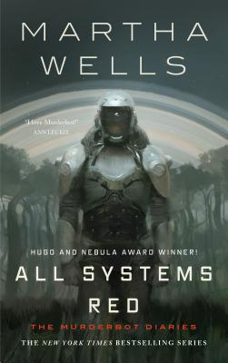 All Systems Red - Wells, Martha