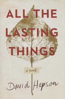 All the Lasting Things - Hopson, David