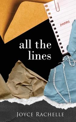 All the Lines: Poems - Rachelle, Joyce