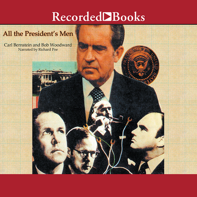 All the President's Men - Woodward, Bob, and Bernstein, Carl