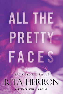 All the Pretty Faces - Herron, Rita