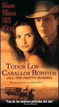 All the Pretty Horses - Billy Bob Thornton