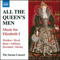 All The Queen's Men: Music for Elizabeth I - Jacob Heringman (lute); Sarum Consort; Andrew Mackay (conductor)