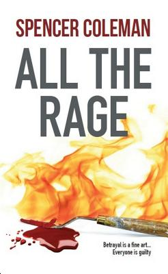 All the Rage - Coleman, Spencer