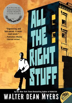 All the Right Stuff - Myers, Walter Dean
