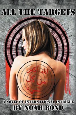 All the Targets - Bond, Noah