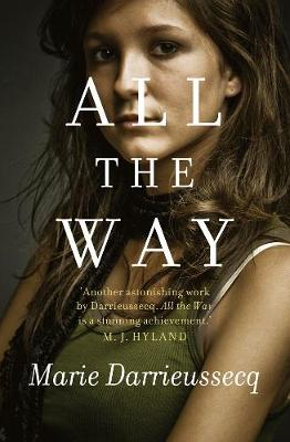 All The Way - Darrieussecq, Marie