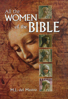All the Women of the Bible - del Mastro, M
