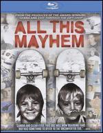 All This Mayhem - Eddie Martin