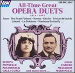 All-Time Great Opera Duets: 1911-1942