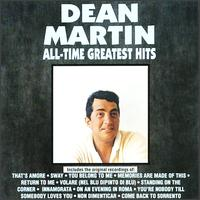 All-Time Greatest Hits - Dean Martin