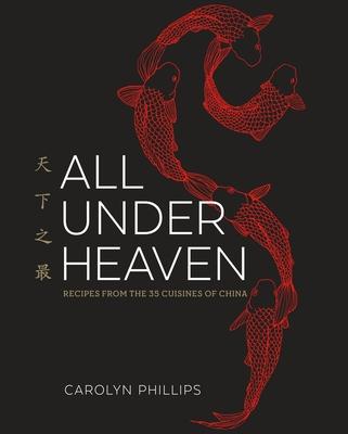 All Under Heaven - Phillips, Carolyn