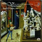 Alla Venetiana: Early Sixteenth Century Venetian Lute Music