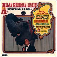 Allan Sherman: Live!!! (Hoping You Are the Same) - Allan Sherman