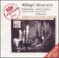 Allegri: Miserere; Palestrina: Stabat Mater - Roy Goodman (treble); King's College Choir of Cambridge (choir, chorus); David Willcocks (conductor)