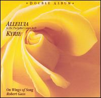 Alleluia to the Pachelbel Canon in D / Kyrie - Robert Gass/On Wings of Song