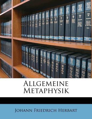 Allgemeine Metaphysik: Nebst Den Anfangen Der Philosophischen Naturlehre, Zweyter Theil - Herbart, Johann Friedrich